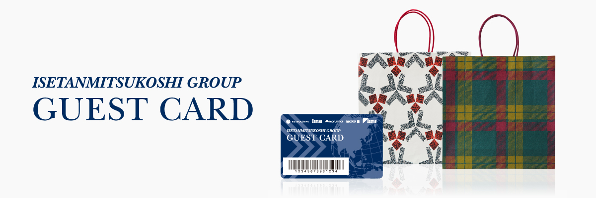 ISETANMITSUKOSHI GROUP GUEST CARD